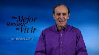 11 de marzo | Fe a toda prueba | Una mejor manera de vivir | Pr. Robert Costa