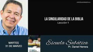 Escuela Sabática | Martes 31 de marzo del 2020 | Pr. Daniel Herrera