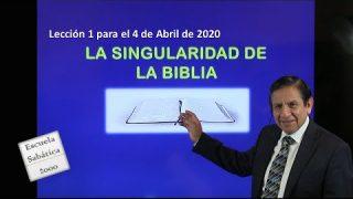 Lección 1 | La singularidad de la Biblia | Escuela Sabática 2000