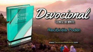 10 de abril | Devocional: Recibiréis Poder | Con humildad de corazón