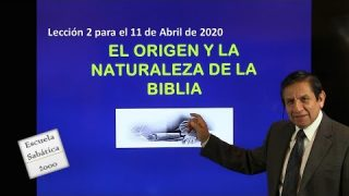 Lección 2 | El origen y la naturaleza de la Biblia | Escuela Sabática 2000
