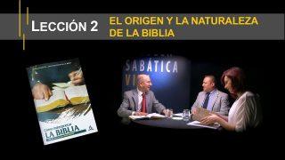 Lección 2 | El origen y la naturaleza de la Biblia | Escuela Sabática Viva