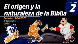 Lección 2 | El origen y la naturaleza de la Biblia | Escuela Sabática Like