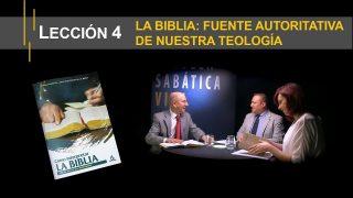 Lección 4 | La Biblia: fuente autoritativa de nuestra teología | Escuela Sabática Viva