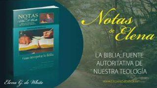 Notas de Elena | Jueves 23 de abril del 2020 | La Biblia | Escuela Sabática