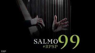 11 de mayo | Resumen: Reavivados por su Palabra | Salmos 99 | Pr. Adolfo Suárez