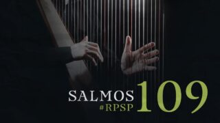 21 de mayo | Resumen: Reavivados por su Palabra | Salmos 109 | Pr. Adolfo Suárez