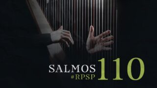 22 de mayo | Resumen: Reavivados por su Palabra | Salmos 110 | Pr. Adolfo Suárez