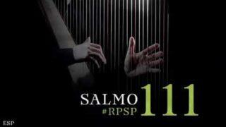 23 de mayo | Resumen: Reavivados por su Palabra | Salmos 111 | Pr. Adolfo Suárez
