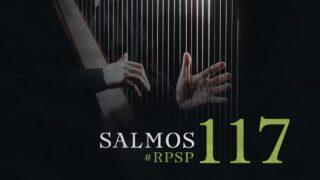 29 de mayo | Resumen: Reavivados por su Palabra | Salmos 117 | Pr. Adolfo Suárez