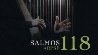 30 de mayo | Resumen: Reavivados por su Palabra | Salmos 118 | Pr. Adolfo Suárez