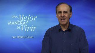 7 de mayo | Nuestro legado | Una mejor manera de vivir | Pr. Robert Costa