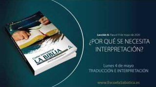 Lección 6 | Lunes 4 de mayo del 2020 | Traducción e interpretación | Escuela Sabática Adultos