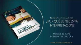 Lección 6 | Martes 5 de mayo del 2020 | La Biblia y la cultura | Escuela Sabática Adultos