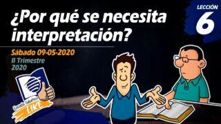 Lección 6 | ¿Por qué se necesita interpretación? | Escuela Sabática LIKE