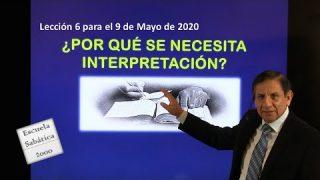 Lección 6 | ¿Por qué se necesita interpretación? | Escuela Sabática 2000