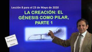 Lección 8 | La Creación: el Génesis como pilar, parte 1 | Escuela Sabática 2000