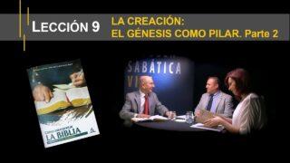 Lección 9 | La creación: el Génesis como pilar. Parte 2 | Escuela Sabática Viva