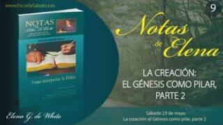 Notas De Elena | Sábado 23 de mayo del 2020 | La creación: el Génesis como pilar, parte 2 | Escuela Sabática