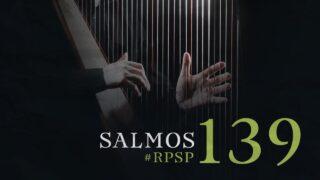 20 de junio   Resumen: Reavivados por su Palabra   Salmos 139   Pr. Adolfo Suárez