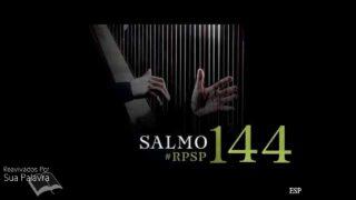 25 de junio   Resumen: Reavivados por su Palabra   Salmos 144   Pr. Adolfo Suárez