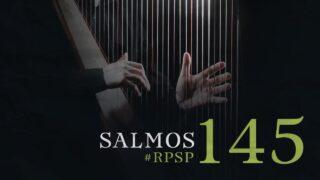 26 de junio   Resumen: Reavivados por su Palabra   Salmos 145   Pr. Adolfo Suárez