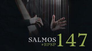 28 de junio   Resumen: Reavivados por su Palabra   Salmos 147   Pr. Adolfo Suárez