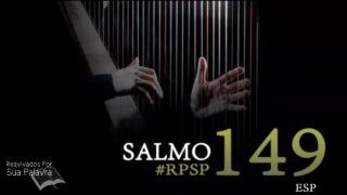30 de junio   Resumen: Reavivados por su Palabra   Salmos 149   Pr. Adolfo Suárez