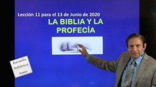 Lección 11 | La Biblia y la profecía | Escuela Sabática 2000