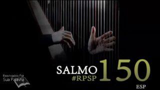 1 de julio   Resumen: Reavivados por su Palabra   Salmos 150   Pr. Adolfo Suárez