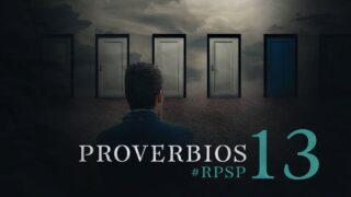 14 de julio | Resumen: Reavivados por su Palabra | Proverbios 13 | Pr. Adolfo Suárez