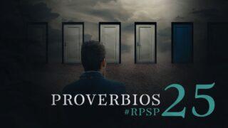 26 de julio   Resumen: Reavivados por su Palabra   Proverbios 25   Pr. Adolfo Suárez