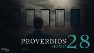 29 de julio   Resumen: Reavivados por su Palabra   Proverbios 28   Pr. Adolfo Suárez
