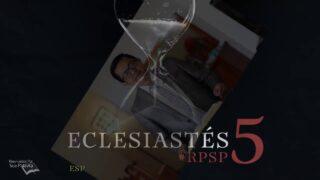 6 de agosto   Resumen: Reavivados por su Palabra   Eclesiastés 5   Pr. Adolfo Suárez
