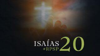 10 de septiembre   Resumen: Reavivados por su Palabra   Isaías 20   Pr. Adolfo Suárez