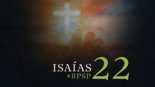 12 de septiembre   Resumen: Reavivados por su Palabra   Isaías 22   Pr. Adolfo Suárez