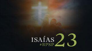 13 de septiembre   Resumen: Reavivados por su Palabra   Isaías 23   Pr. Adolfo Suárez