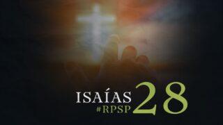 18 de septiembre   Resumen: Reavivados por su Palabra   Isaías 28   Pr. Adolfo Suárez