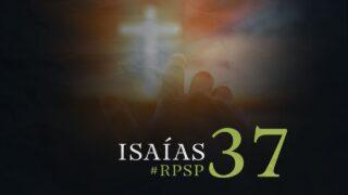 27 de septiembre   Resumen: Reavivados por su Palabra   Isaías 37   Pr. Adolfo Suárez