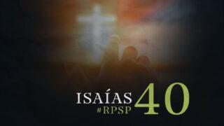 30 de septiembre | Resumen: Reavivados por su Palabra | Isaías 40 | Pr. Adolfo Suárez