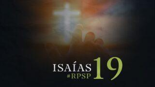 9 de septiembre | Resumen: Reavivados por su Palabra | Isaías 19 | Pr. Adolfo Suárez