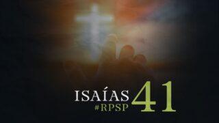 1 de octubre | Resumen: Reavivados por su Palabra | Isaías 41 | Pr. Adolfo Suárez