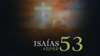 13 de octubre   Resumen: Reavivados por su Palabra   Isaías 53   Pr. Adolfo Suárez