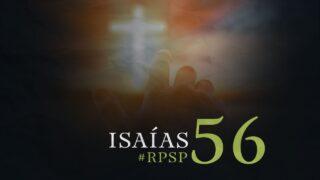 16 de octubre   Resumen: Reavivados por su Palabra   Isaías 56   Pr. Adolfo Suárez