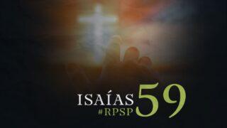 19 de octubre   Resumen: Reavivados por su Palabra   Isaías 59   Pr. Adolfo Suárez