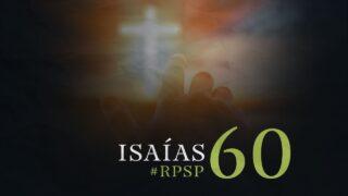 20 de octubre   Resumen: Reavivados por su Palabra   Isaías 60   Pr. Adolfo Suárez