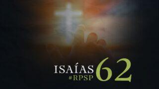 22 de octubre   Resumen: Reavivados por su Palabra   Isaías 62   Pr. Adolfo Suárez