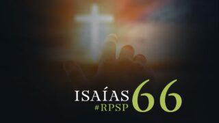 26 de octubre   Resumen: Reavivados por su Palabra   Isaías 66   Pr. Adolfo Suárez