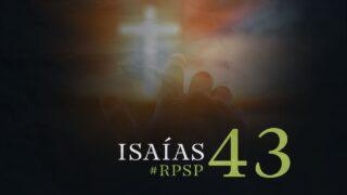 3 de octubre | Resumen: Reavivados por su Palabra | Isaías 43 | Pr. Adolfo Suárez