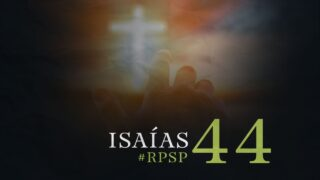 4 de octubre | Resumen: Reavivados por su Palabra | Isaías 44 | Pr. Adolfo Suárez
